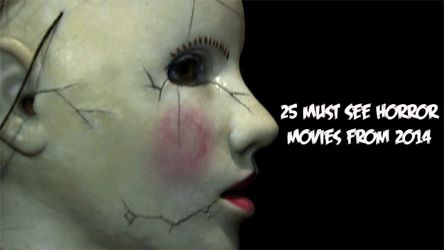 25 horror - 25 Must See Horror Movies from 2014