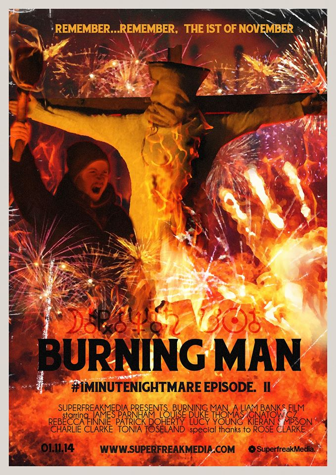 BURNING MAN poster - Get Ready to Have a #1MinuteNightmare
