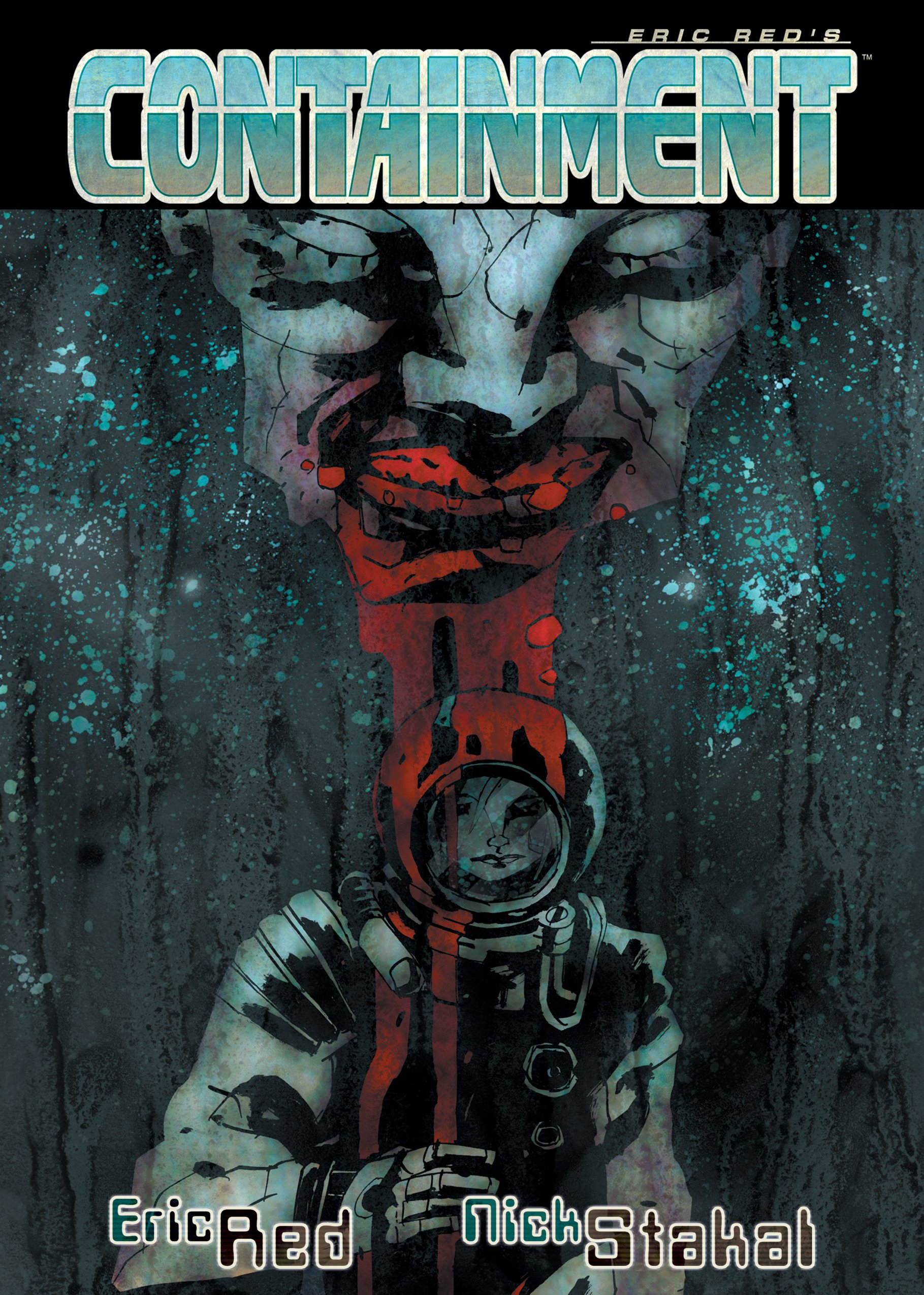 containment - Zombies-in-Space Graphic Novel Containment Gets a Re-release