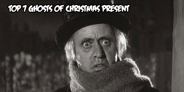 top7ghostsofchristmaspresent - Top 7 Ghosts of Christmas Present