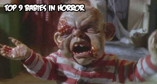 top9babiesinhorror - Ring in the New Year with the Top 9 Babies in Horror