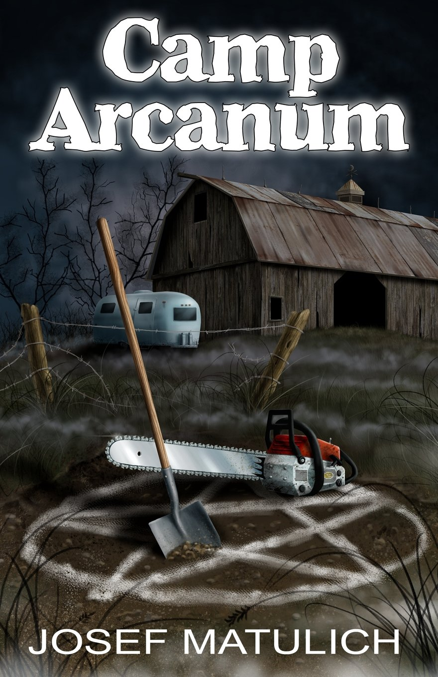 camparcanum - Win a Signed Copy of Josef Matulich's Camp Arcanum Horror-Comedy Novel