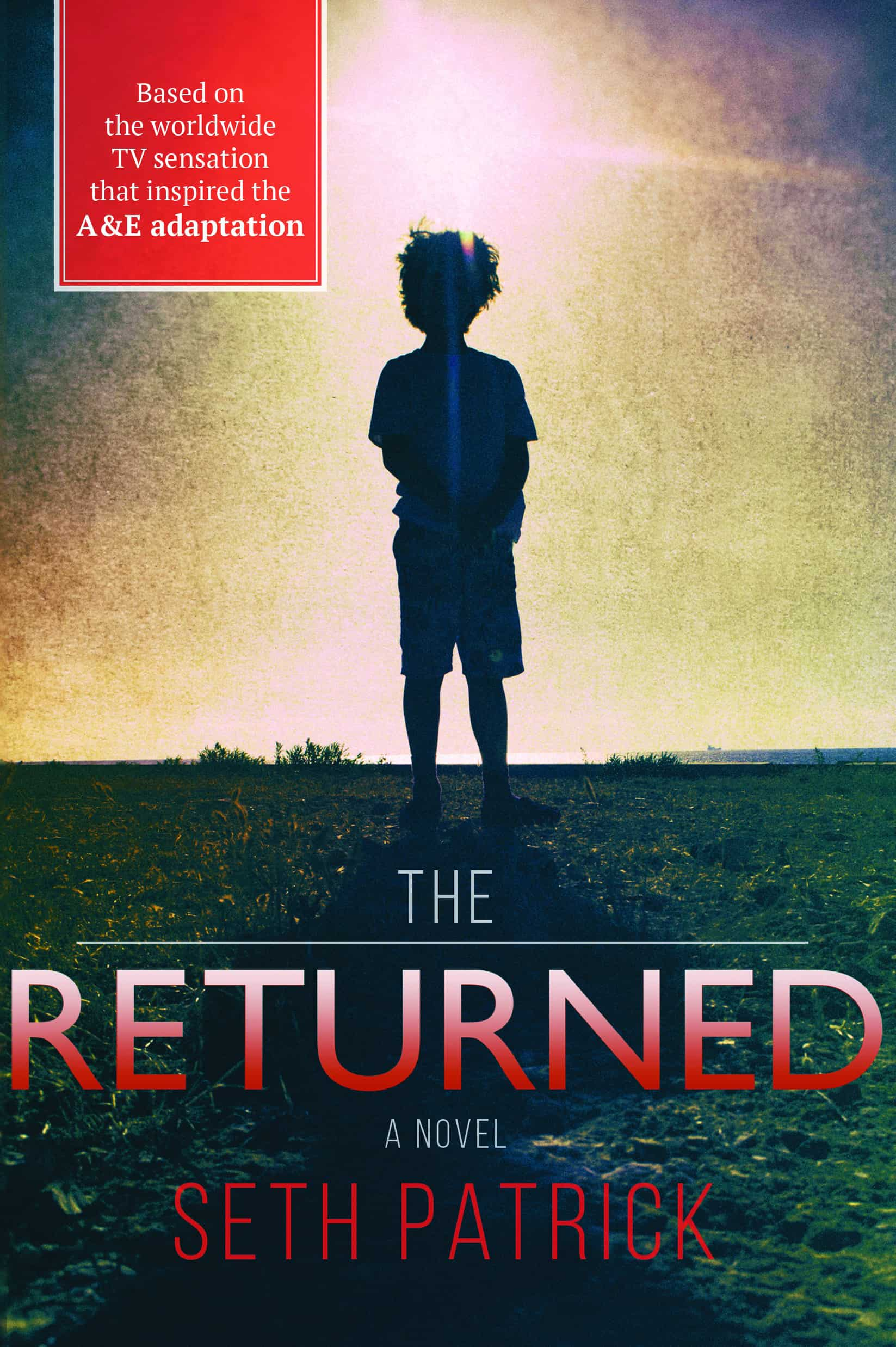 9781492623373 300 - Sourcebooks Acquires US Rights to Seth Patrick's The Returned: A Novel