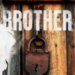 brohter.jpgbrother 150x150 - Gallery Books Announces Upcoming Spring/Summer 2015 Horror Titles