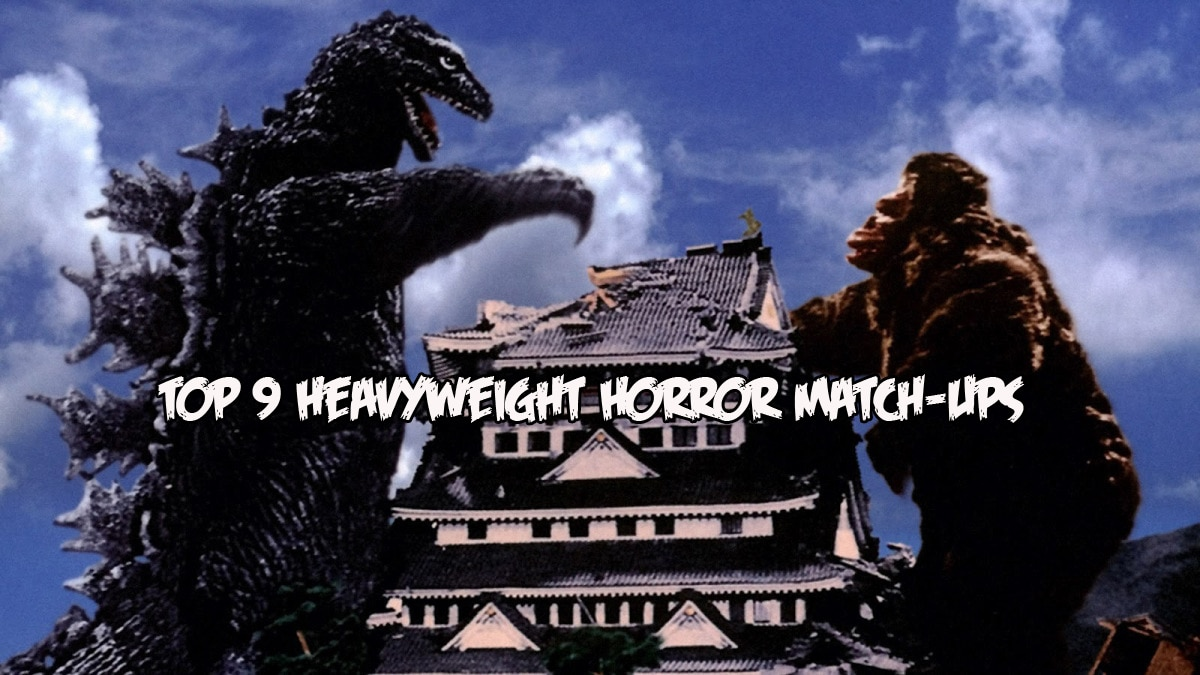 Top 9 Heavyweight Horror Match-Ups