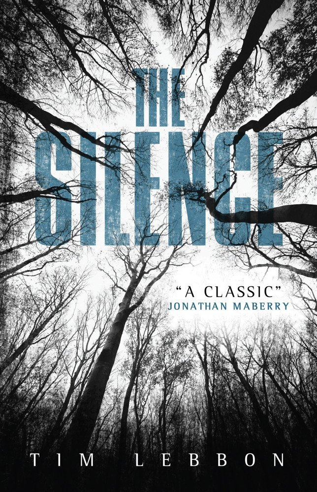 thesilence - Titan Books Releasing Tim Lebbon's The Silence in April