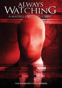 always watching 212x300 - Always Watching: A Marble Hornets Story (DVD)