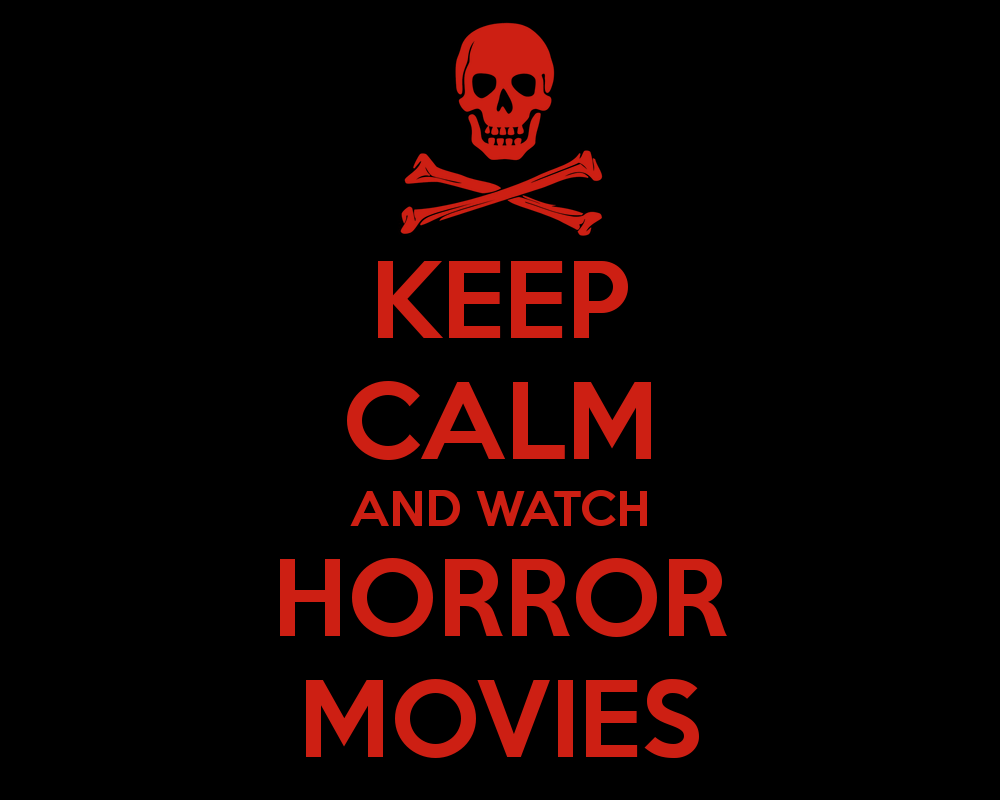 horror movies why some of us love them and some of us don t keep calm