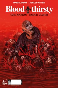 Bloodthirsty Cover B 198x300 - Titan Gets Bloodthirsty with a New Trailer