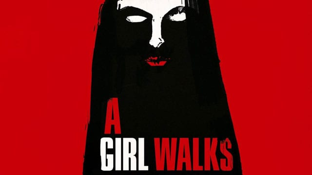 agirlwalkshome uks - A Girl Walks Home Alone at Night in this UK Home Video Release Trailer
