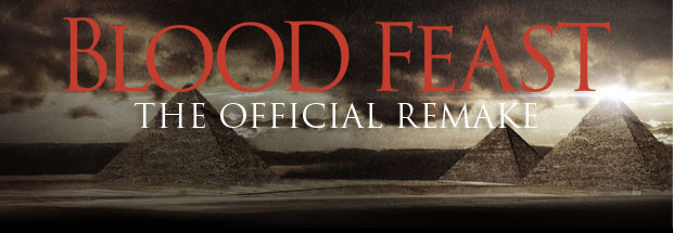 bloodfeast - Blood Feast Theatrical Release Expanded and Pushed Back to June 23rd