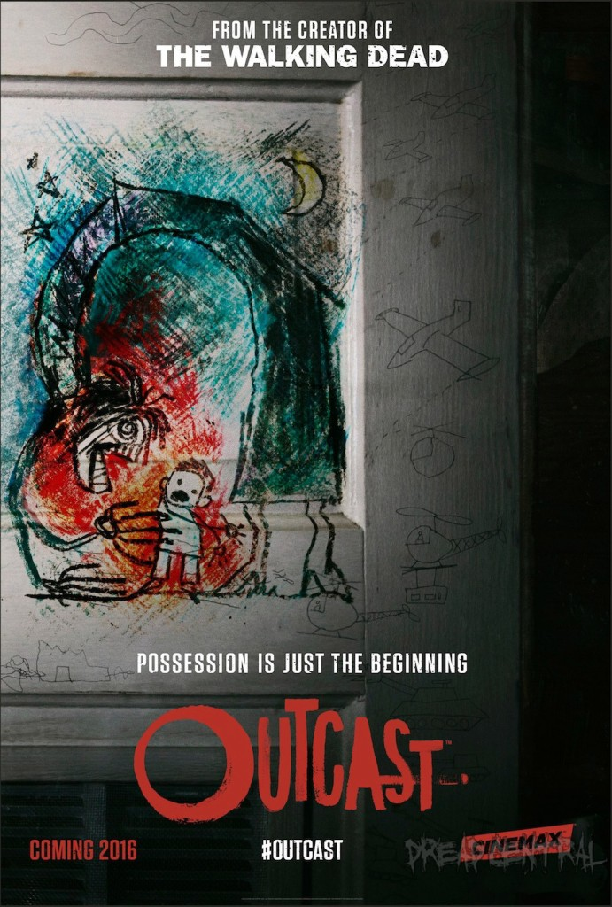outcast poster 691x1024 - #SDCC15: Trailer Provides First Look at Robert Kirkman's Outcast