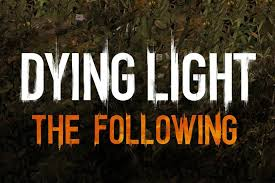 Dying Light: The Following Archives - Dread Central