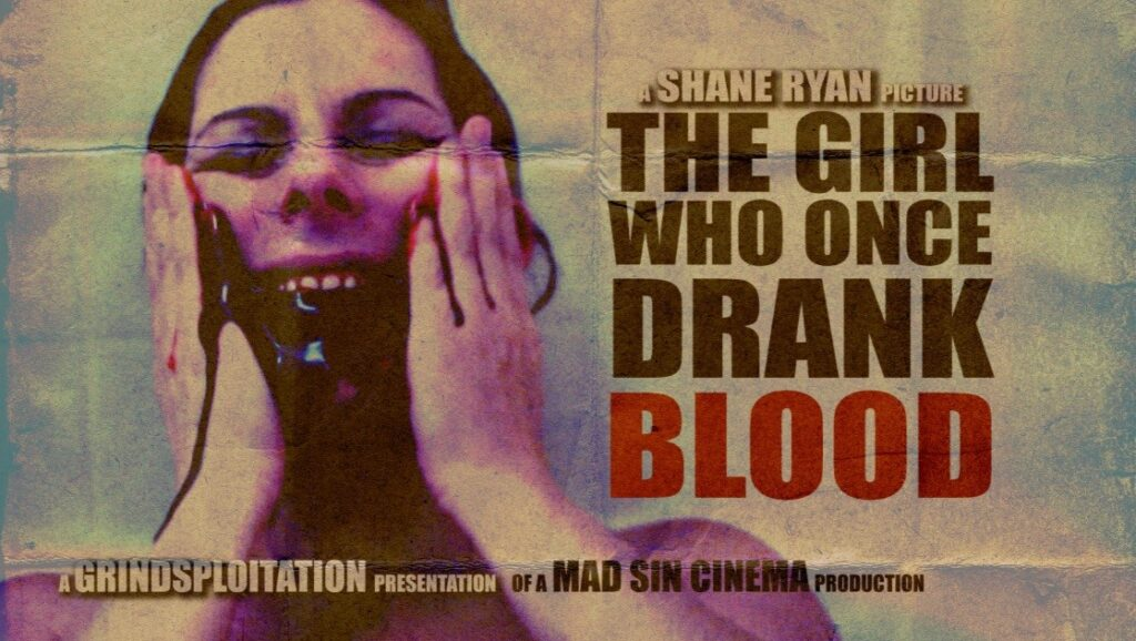 The Girl Who Once Drank Blood by Shane Ryan 1024x578 - Grindsploitation Anthology Unearths Collection of Fake Trailers, Deleted Scenes, and Shorts