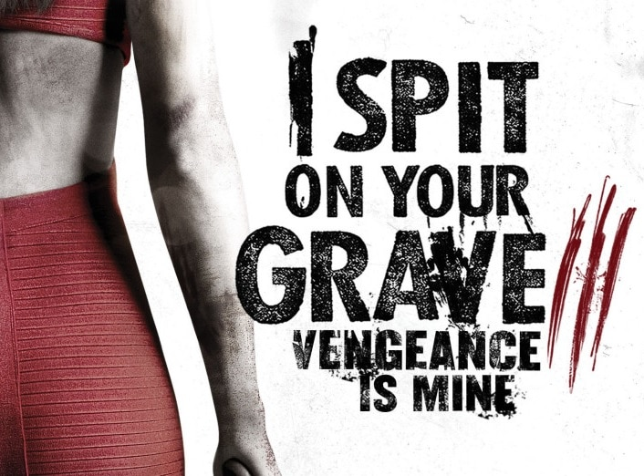 i spit on your grave 3 vengeance is mine gets a poster and