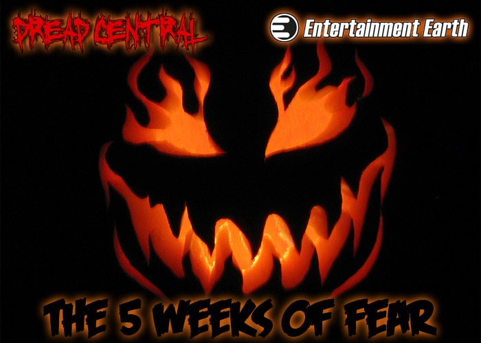 5 weeks of fear - Dread Central and Entertainment Earth Present - The 5 Weeks of Fear: Contest #3