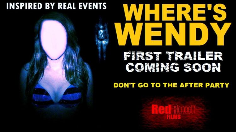 Wheres Wendy poster 1 750x422 - Where's Wendy Asks New Found Footage Frightfest!