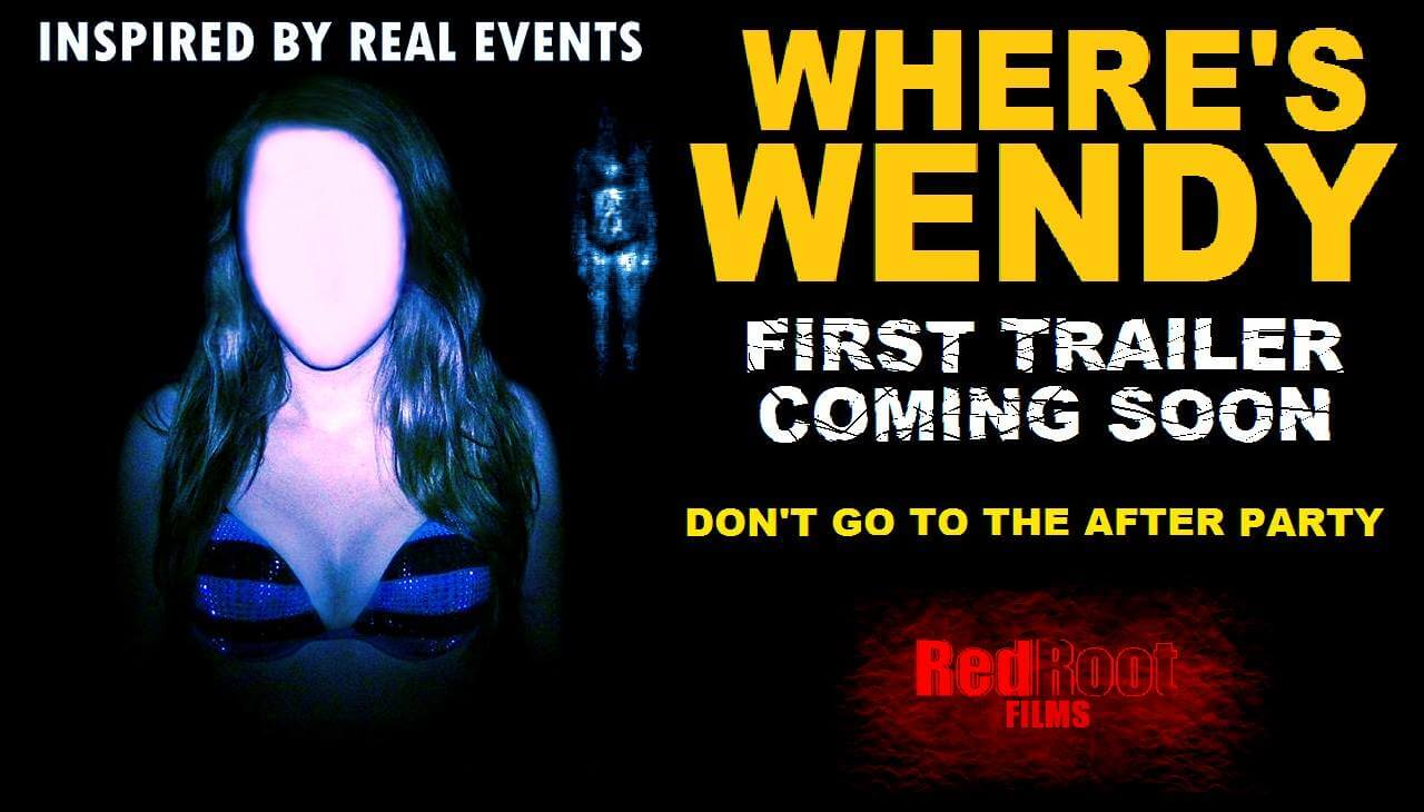 Wheres Wendy poster 1 - Where's Wendy Asks New Found Footage Frightfest!