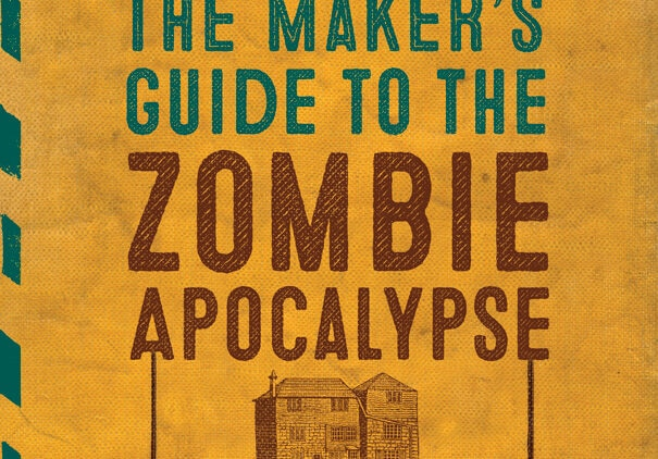 makersguides 605x422 - Exclusive: Author Simon Monk Talks The Maker's Guide to the Zombie Apocalypse