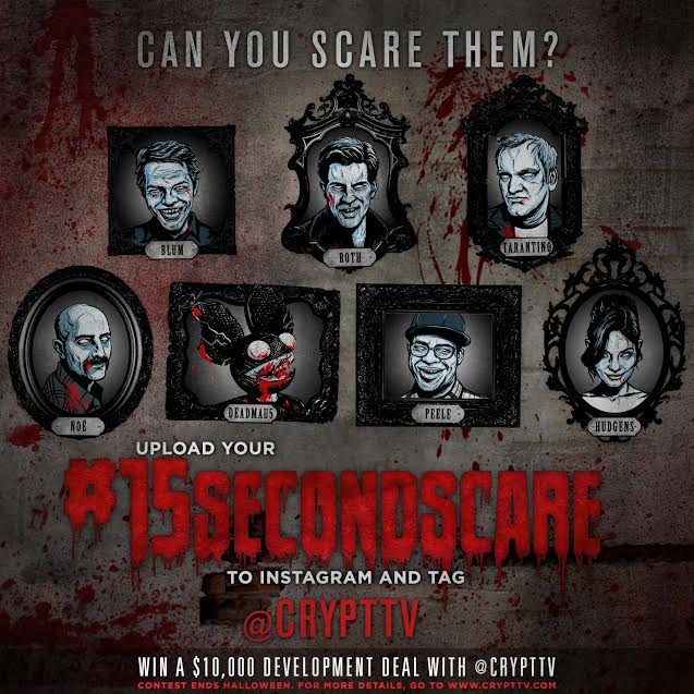 15 seconds - Can You Scare Eli Roth and Quentin Tarantino in 15 Seconds? If So You Can Score Something Big!