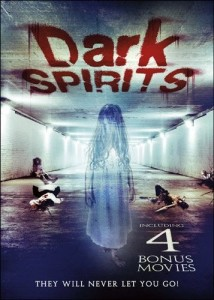 Dark Spirits Includes 4 bonus movies