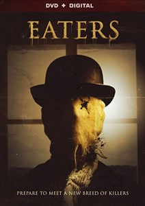 Eaters 2015 212x300 - DVD and Blu-ray Releases: October 6, 2015