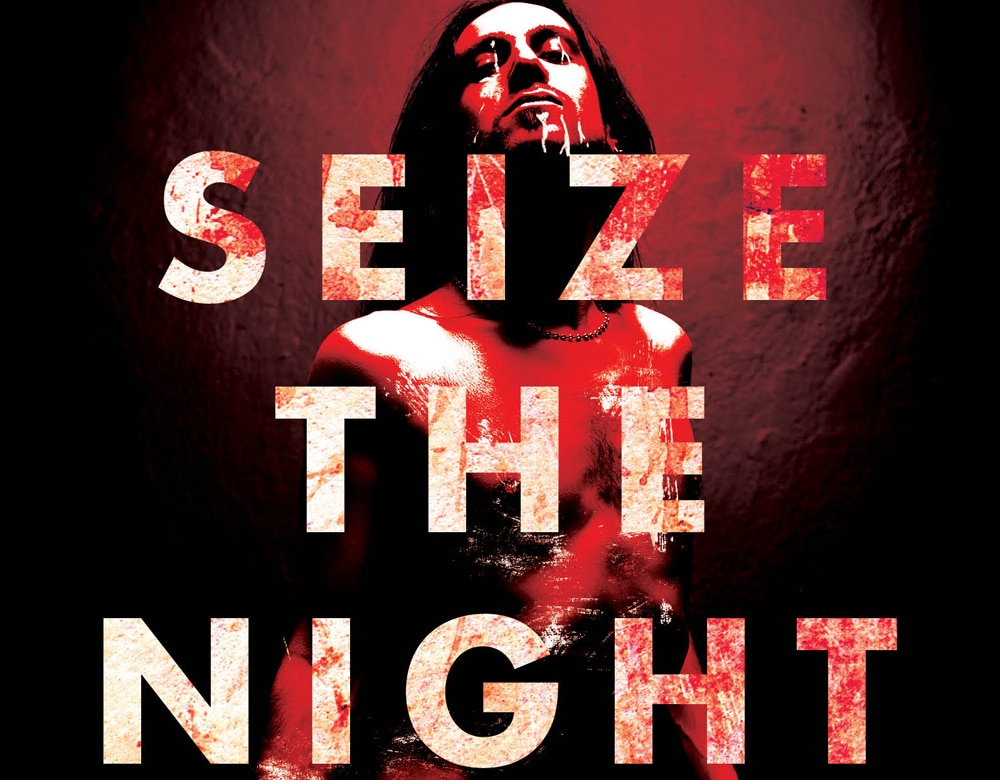 seizethenights - Seize the Night: New Tales of Vampiric Terror Available Now to Add Some Spooky to Your Halloween