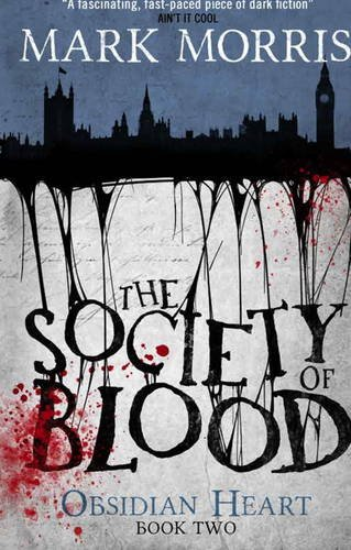 societyofblood - Read an Exclusive Excerpt from Mark Morris' The Society of Blood