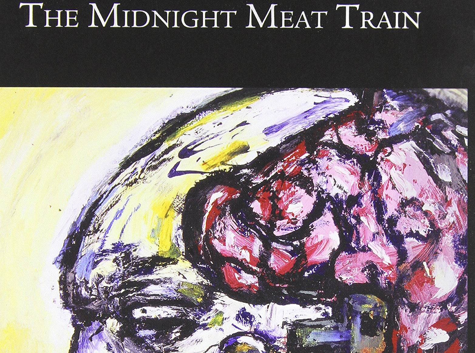 midnightmeattrain - Clive Barker's The Midnight Meat Train: Special Definitive Edition (Book)