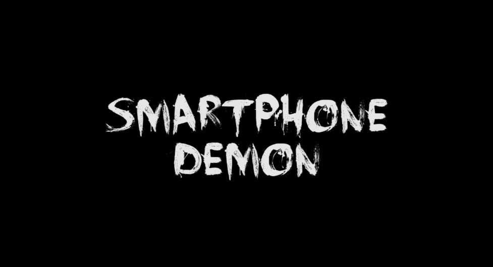 Smartphone Demon - Smartphone Demon Will Make You Think Twice About Selfies