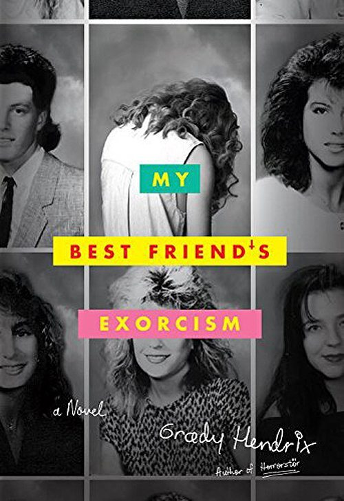 my bestfriends exorcism - My Best Friend's Exorcism and Last Call at the Nightshade Lounge Heading Our Way from Quirk Books