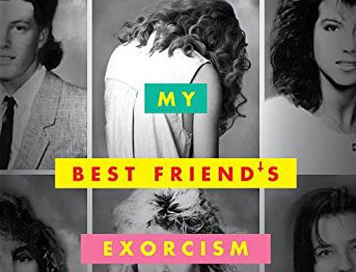 my bestfriends exorcisms - My Best Friend's Exorcism and Last Call at the Nightshade Lounge Heading Our Way from Quirk Books