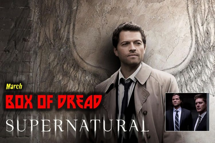 Supernatural March 2016 Box of Dread