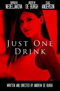 just one drink 200x300 - Just One Drink (Short)