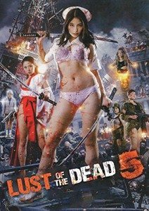 Lust of the Dead 5 (2014)