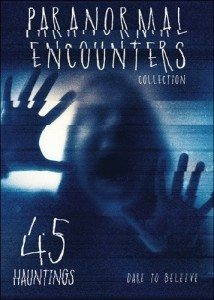 Paranormal Encounters Collection Vol. 2 45 Hauntings