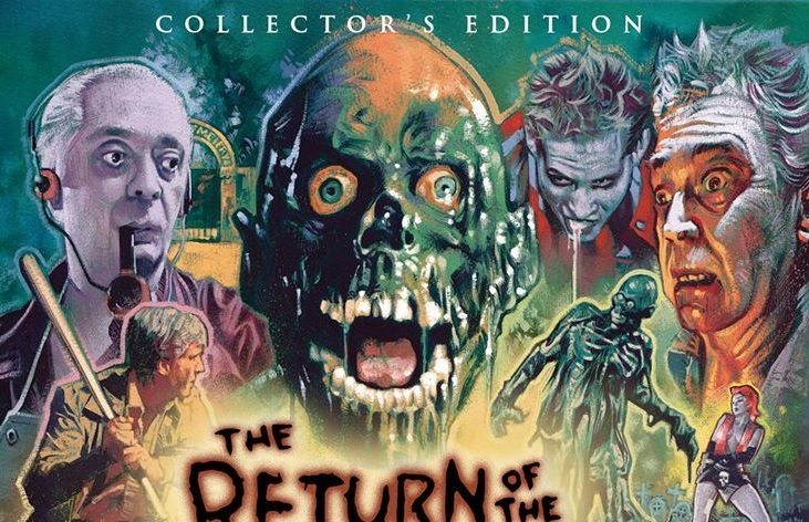 return blu - Scream Factory Details The Return of the Living Dead Collector's Edition Blu-ray