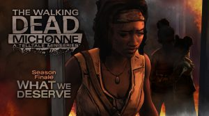 what we deserve 300x167 - The Walking Dead: Michonne - Episode 3: What We Deserve (Video Game)