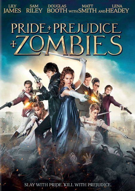 Pride Prejudice Zombies 2016 - Dread Central's Best and Worst Horror Films of 2016