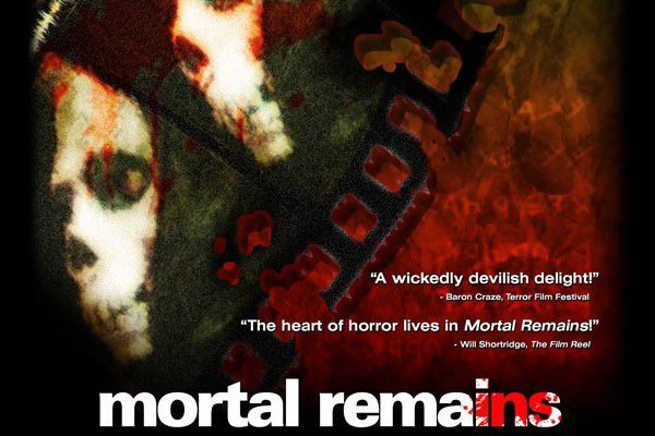 mortalremainsnew s - Mortal Remains Heading to DVD/VOD; Special October Screening to Include Double Feature with Culture Shock