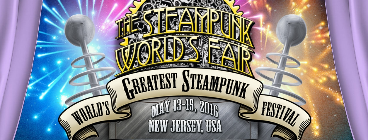 steampunkworldsfair 2016 - 7th Annual Steampunk World's Fair Taking Place May 13-15 in New Jersey