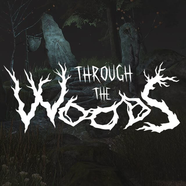through the woods2 1 - Upcoming Horror Game Will Take You Through the Woods