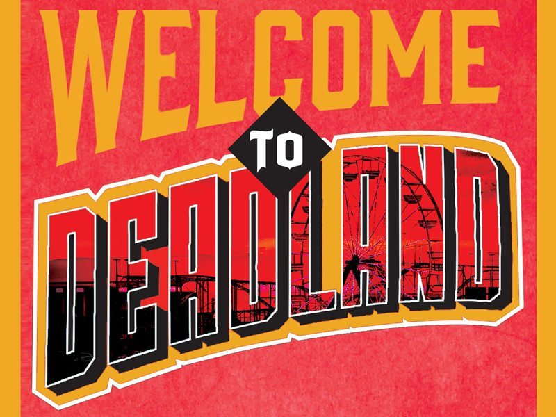 welcometodeadland s - Win a Two-Book Combo Pack of Welcome to Deadland and It's All Fun and Games