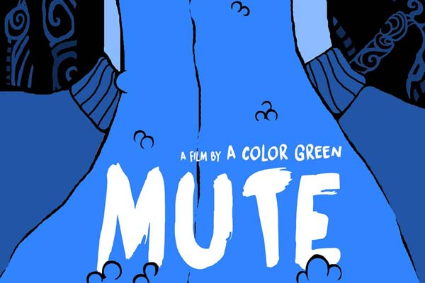 MUTE Illustrated Poster s - New Short Mute Features a Tongue-Chopping Madman