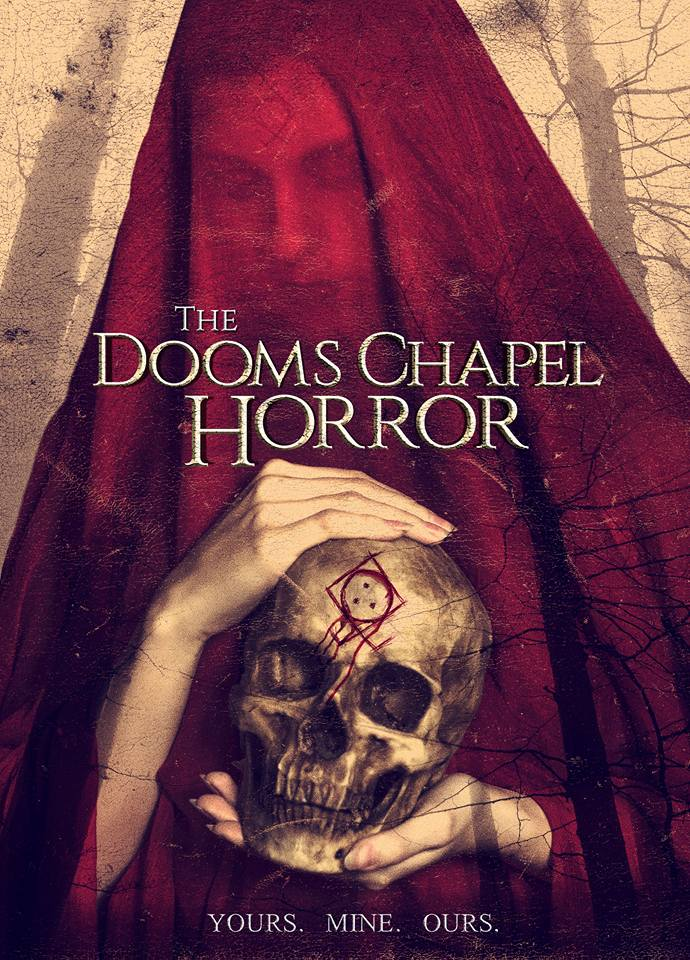 TDCH Release Poster - Found-Footage Flick The Dooms Chapel Horror Terrorizes Home Video on June 14th