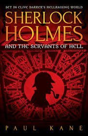 holmes - Sherlock Holmes and the Servants of Hell (Book)