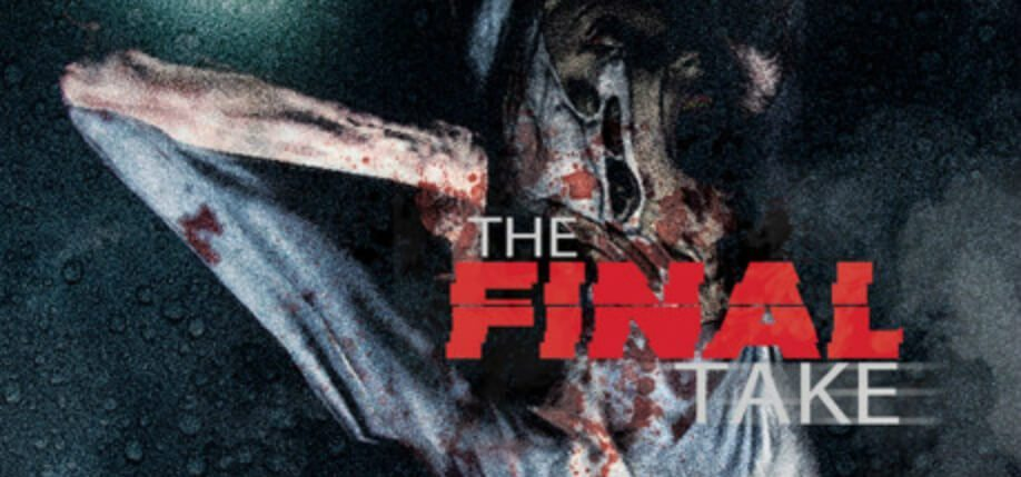 the final take9.jpg 1 - Relive Horrors Caught on Tape in The Final Take