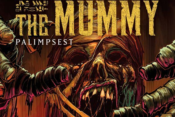 Mummy 1 Cover E s - Exclusive Reveal of Variant Covers for Hammer/Titan's The Mummy Issue #1