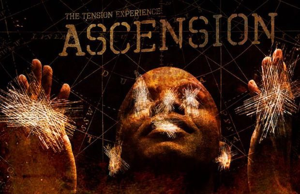 the tension experience - Exclusive Preview of The Tension Experience: Ascension