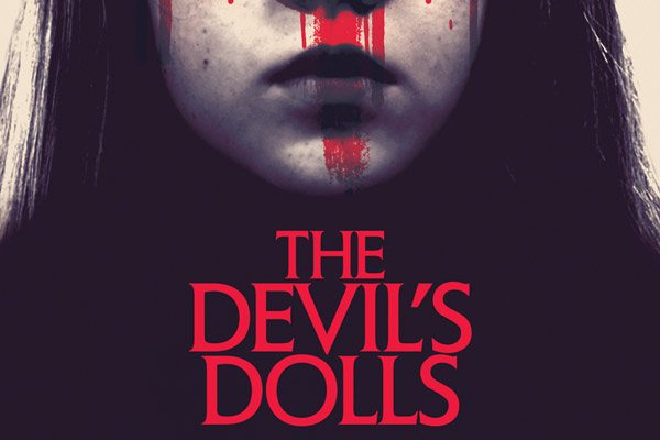 thedevilsdolls s - Padraig Reynolds' Worry Dolls Renamed The Devil's Dolls; New Trailer, Artwork, and Exclusive Images